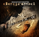 DEGREED - DEAD BUT NOT FORGOTTEN (CD)