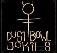 DUST BOWL JOKIES - DUST BOWL JOKIES (LP)