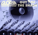 THE GLORIA STORY - OUT OF THE SHADE (CD)