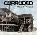 CORRODED - STATE OF DISGRACE (CD)