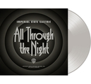 IMPERIAL STATE ELECTRIC - ALL THROUGH THE NIGHT (LP, TRANSP. VINYL)