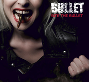 BULLET - BITE THE BULLET (LP)